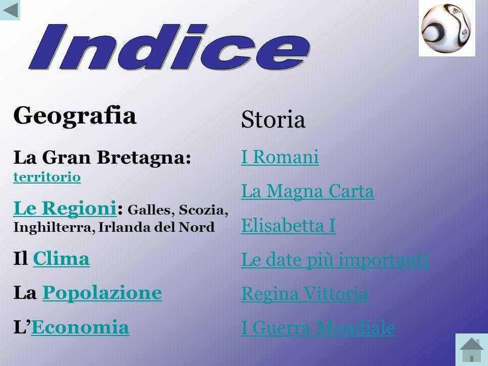 Indice Geografia Storia La Gran Bretagna: territorio I Romani