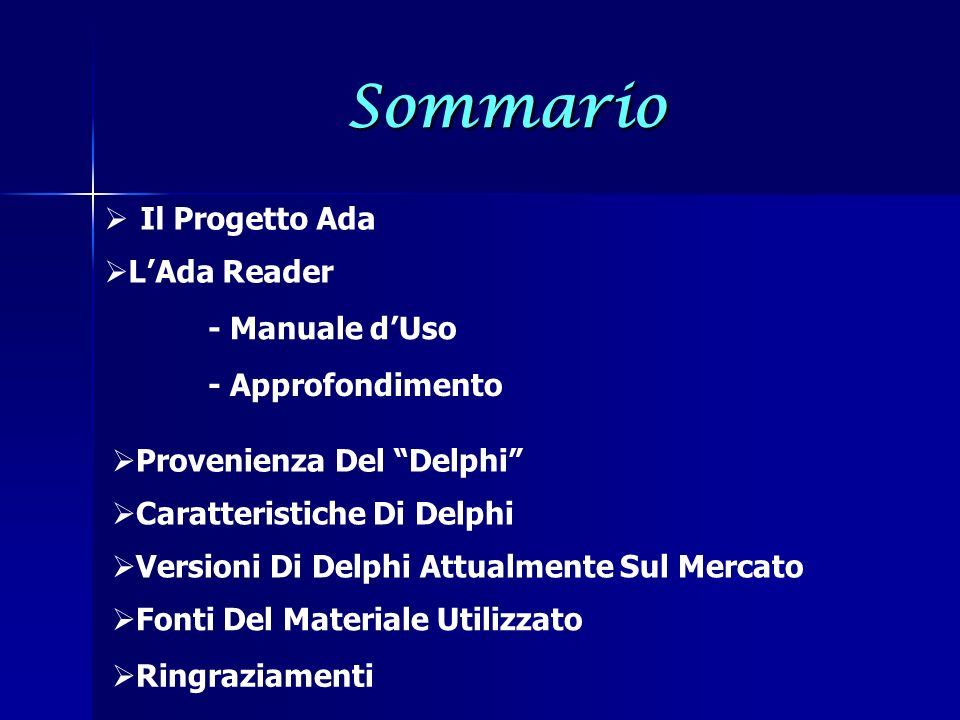 Sommario Il Progetto Ada L'Ada Reader - Manuale d'Uso