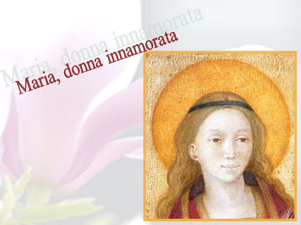 Maria, donna innamorata