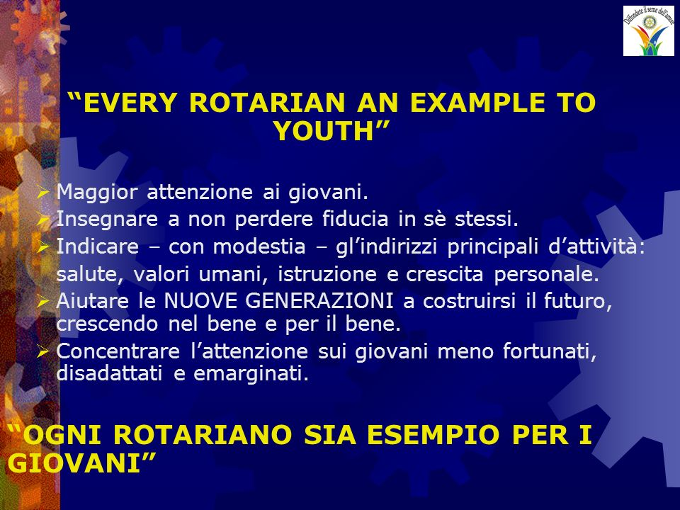 EVERY ROTARIAN AN EXAMPLE TO YOUTH