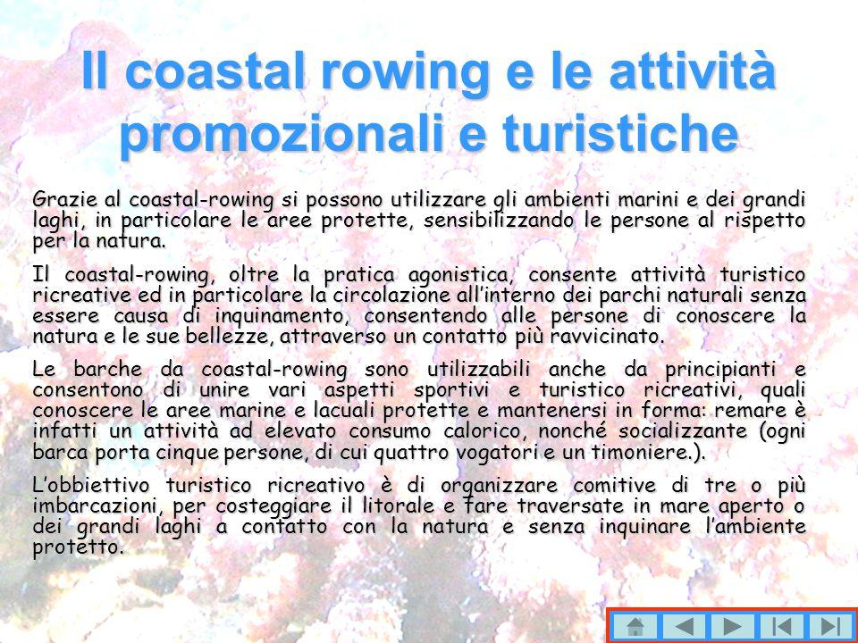 Il coastal rowing e le attività promozionali e turistiche