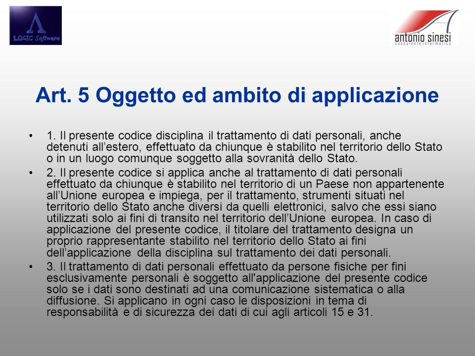 Art. 5 Oggetto ed ambito di applicazione