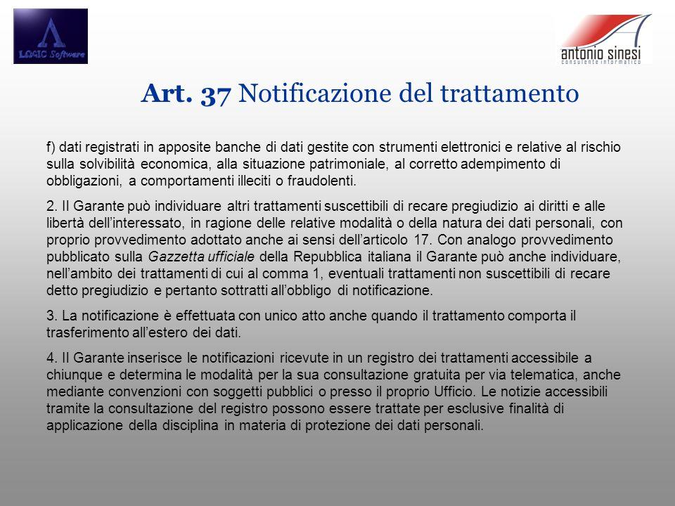 Art. 37 Notificazione del trattamento