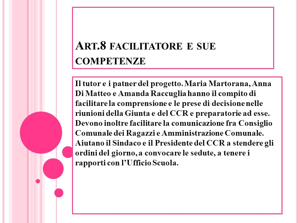 Art.8 facilitatore e sue competenze