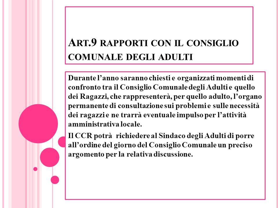 Art.9 rapporti con il consiglio comunale degli adulti