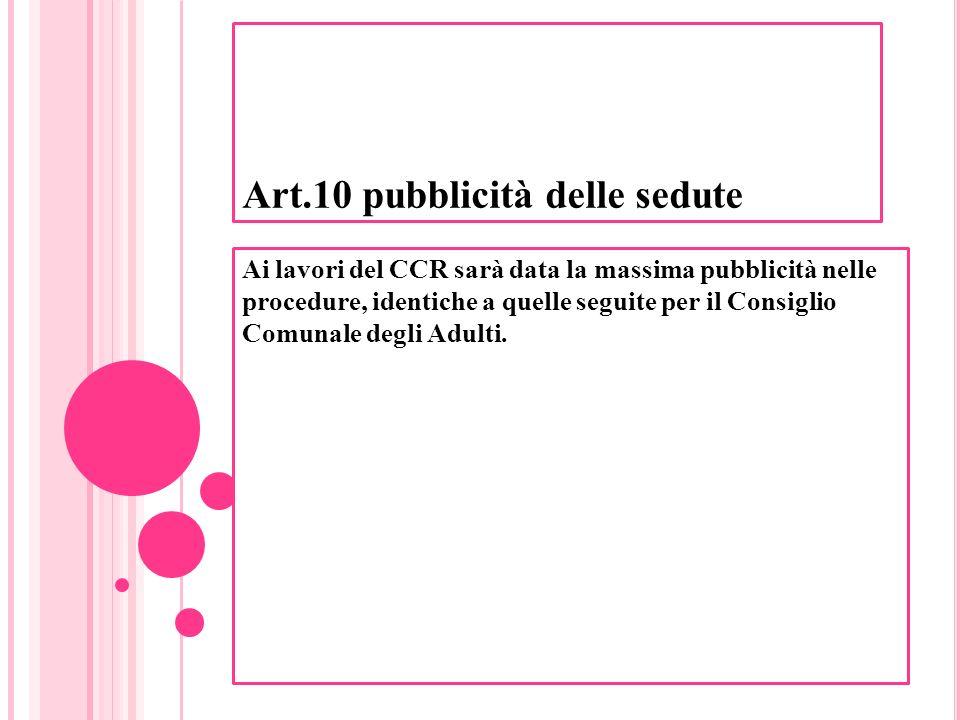 Art.10 pubblicità delle sedute