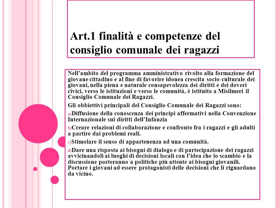 Art.1 finalità e competenze del consiglio comunale dei ragazzi