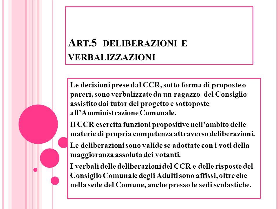 Art.5 deliberazioni e verbalizzazioni