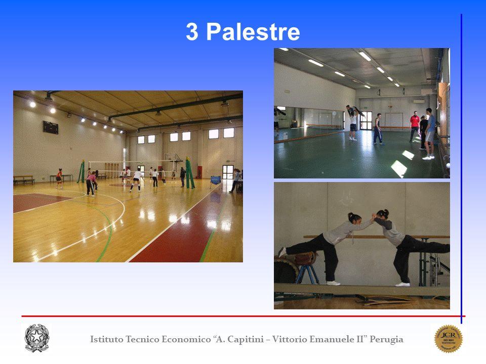 3 Palestre Istituto Tecnico Economico A. Capitini – Vittorio Emanuele II Perugia