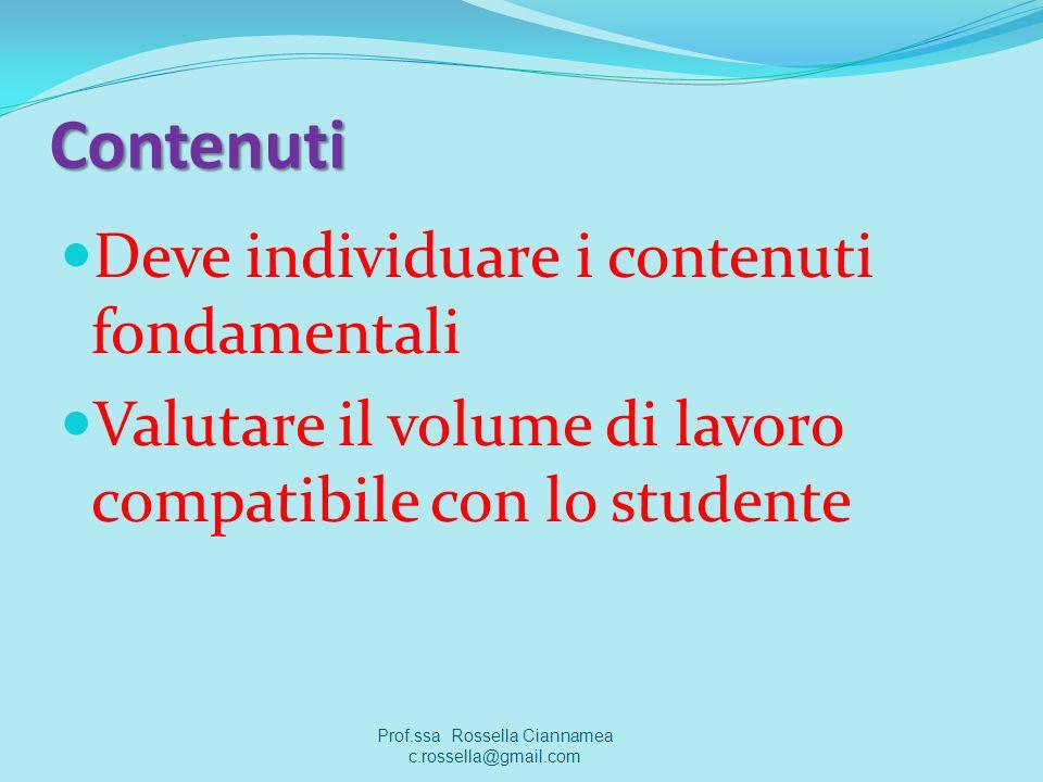 Prof.ssa Rossella Ciannamea c.rossella@gmail.com