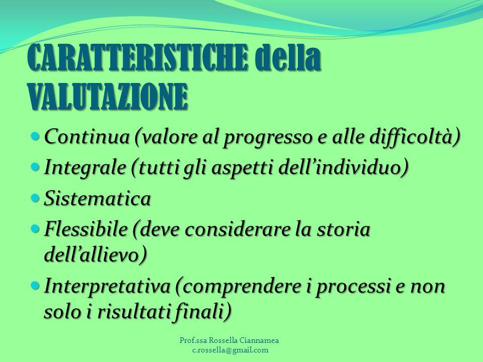 CARATTERISTICHE della VALUTAZIONE