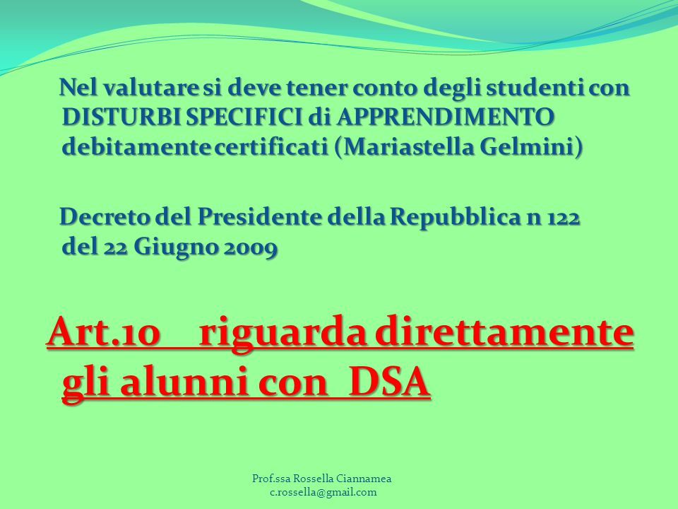 Prof.ssa Rossella Ciannamea