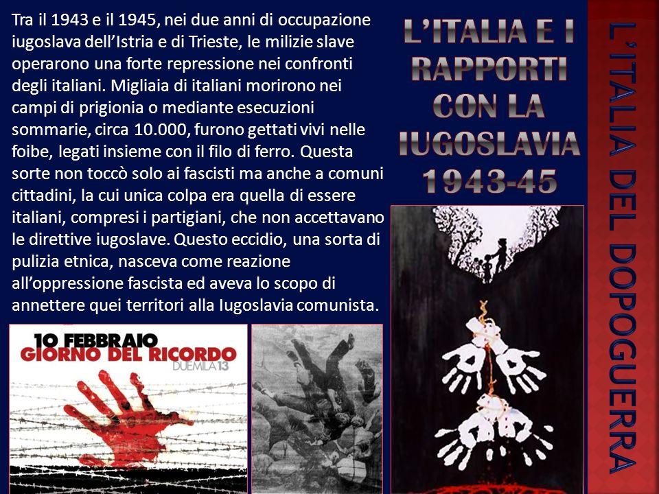 L'italia e i rapporti con la Iugoslavia1943-45