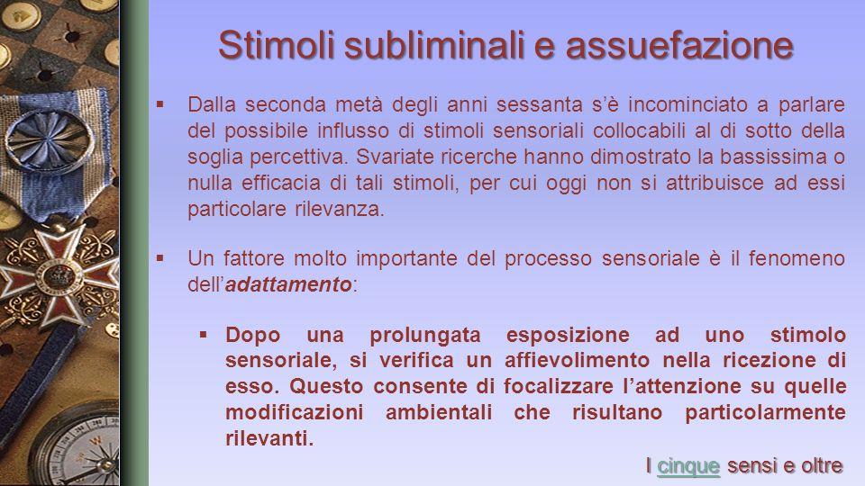 Stimoli subliminali e assuefazione
