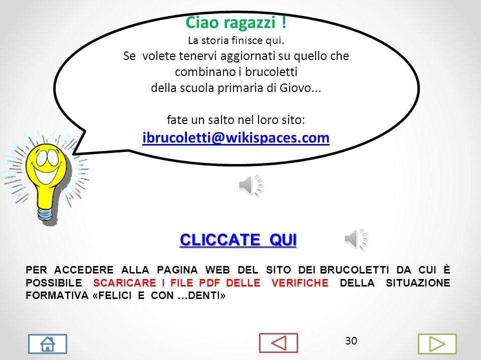 Ciao ragazzi ! ibrucoletti@wikispaces.com CLICCATE QUI