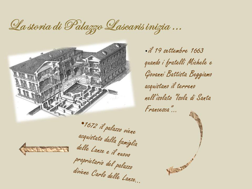 La storia di Palazzo Lascaris inizia …