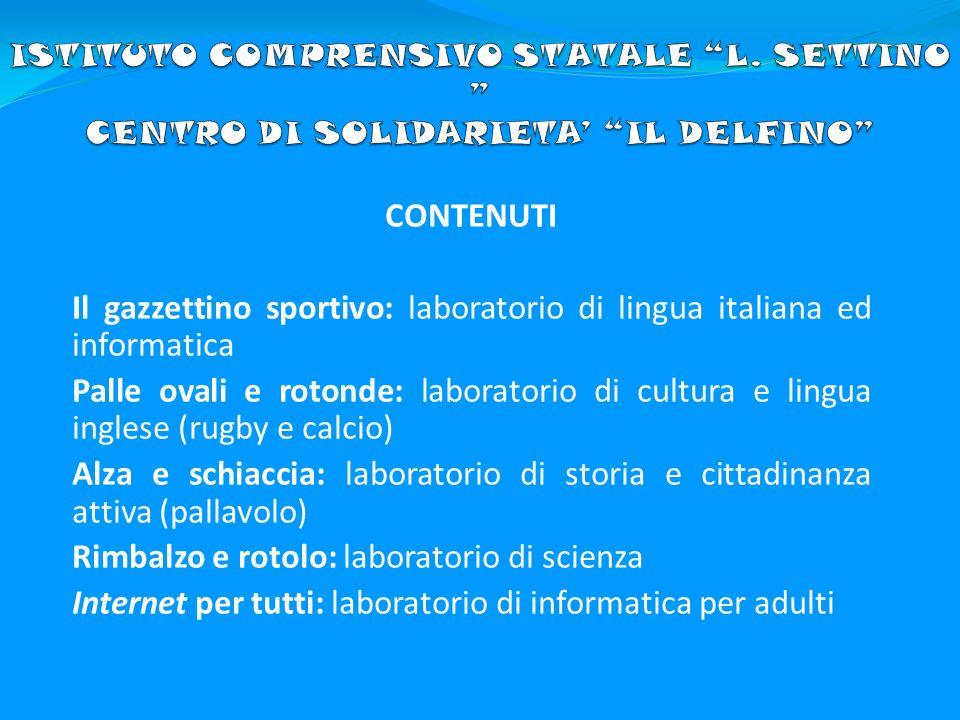 Il gazzettino sportivo: laboratorio di lingua italiana ed informatica