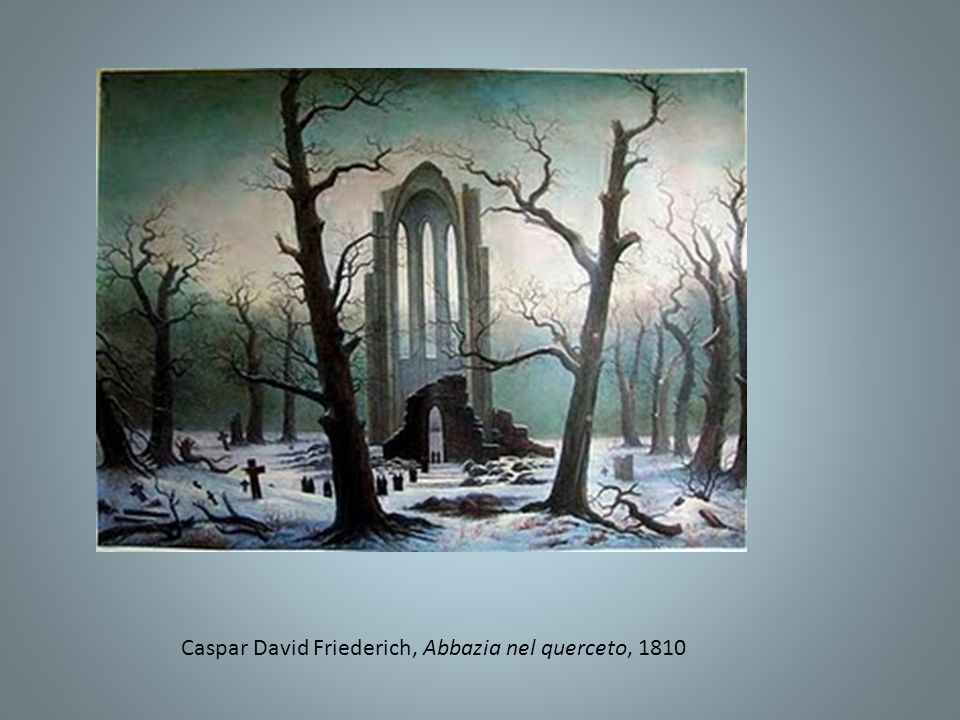 Caspar David Friederich, Abbazia nel querceto, 1810