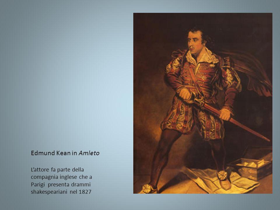 Edmund Kean in AmletoL'attore fa parte della compagnia inglese che a Parigi presenta drammi shakespeariani nel 1827.