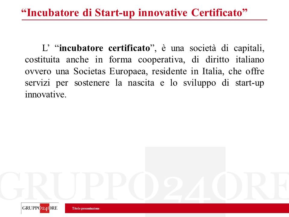 Incubatore di Start-up innovative Certificato
