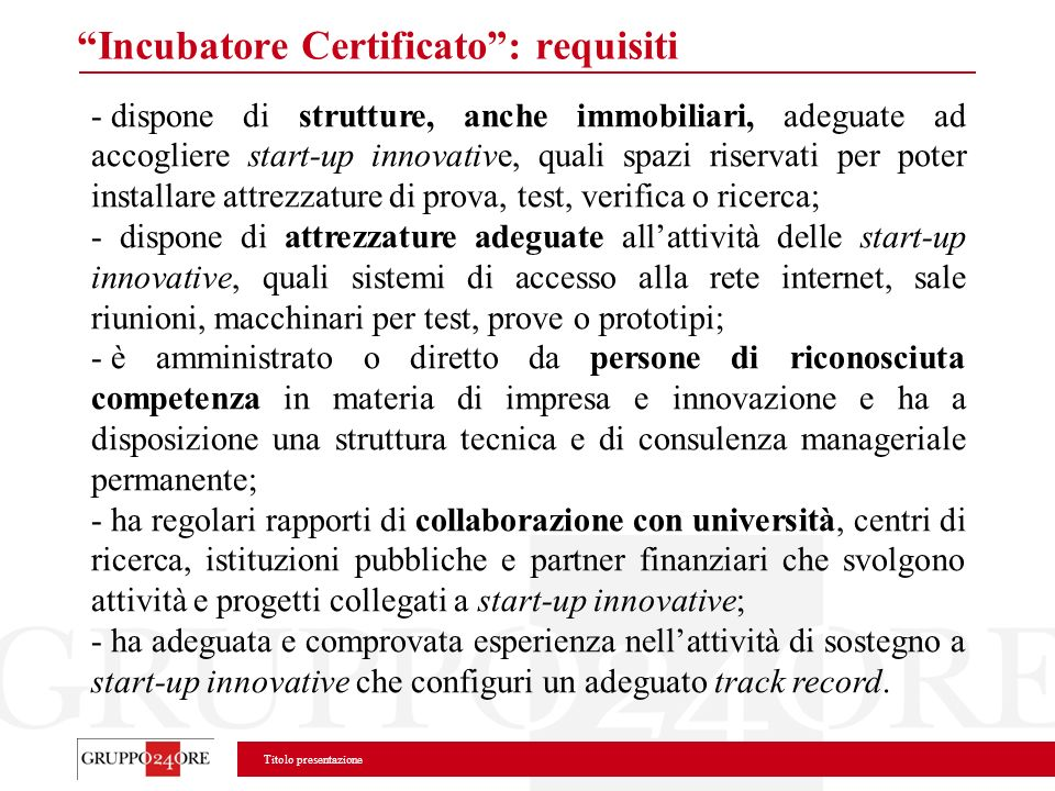 Incubatore Certificato : requisiti