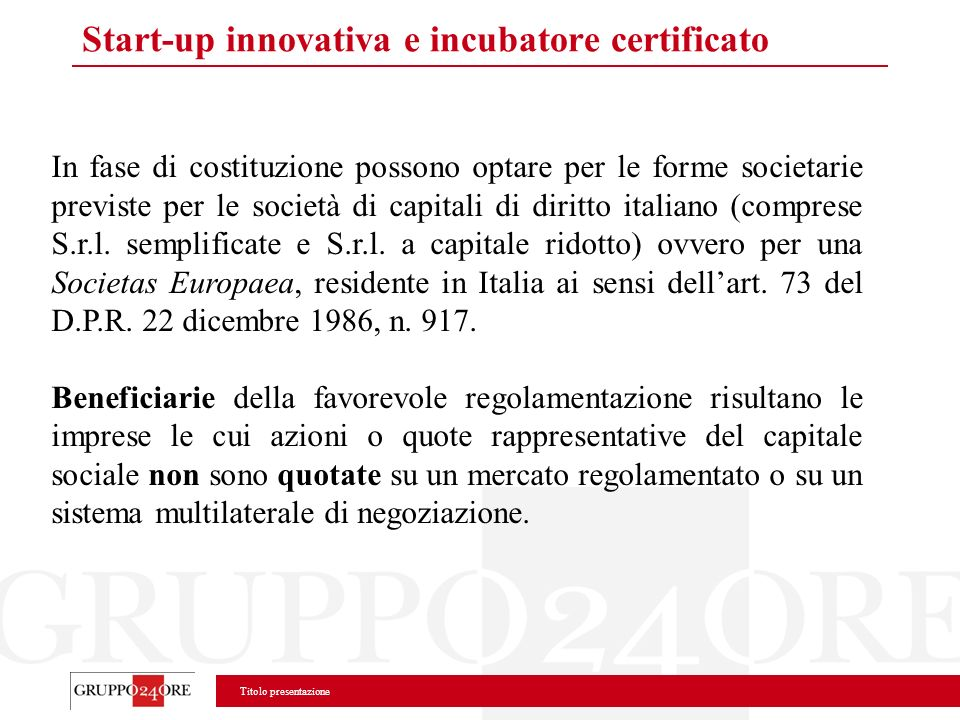 Start-up innovativa e incubatore certificato