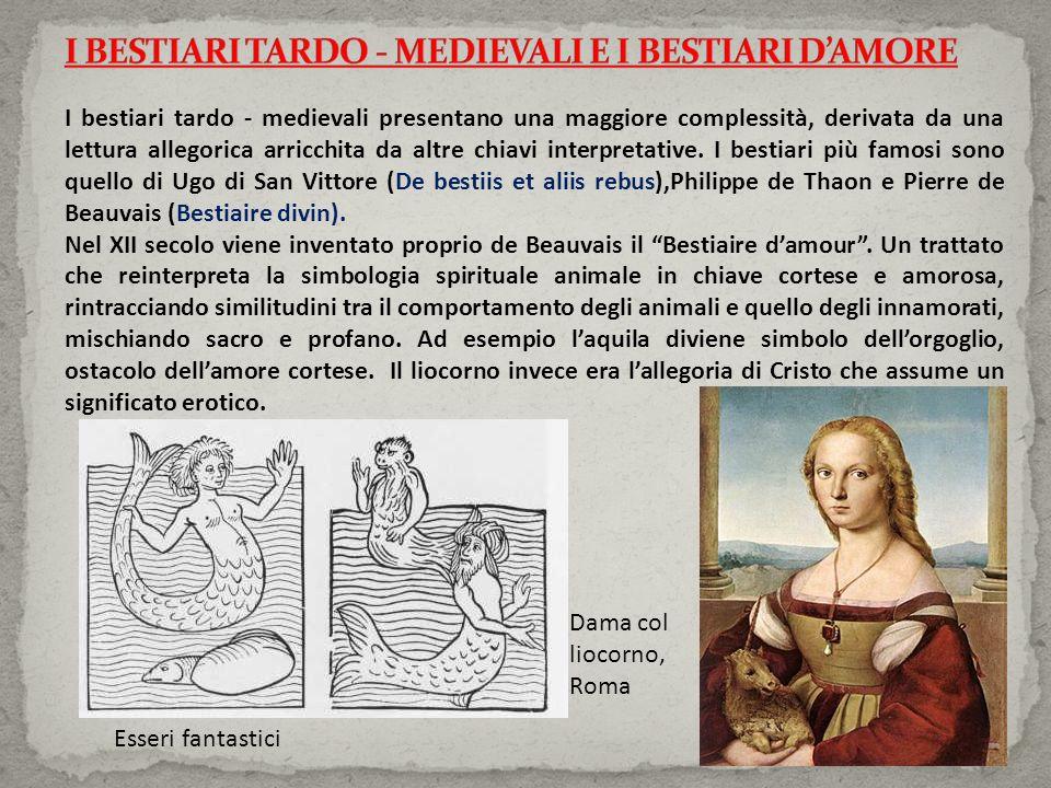 I BESTIARI TARDO - MEDIEVALI E I BESTIARI D'AMORE
