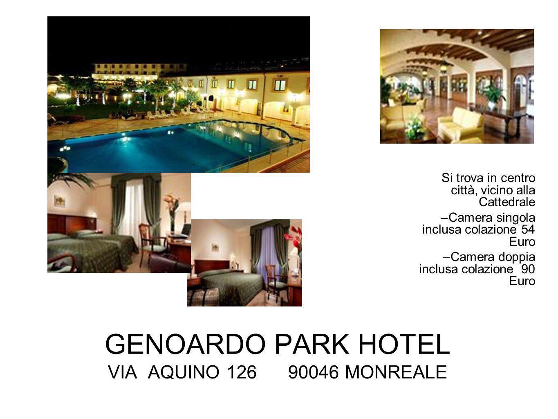 GENOARDO PARK HOTEL VIA AQUINO 126 90046 MONREALE