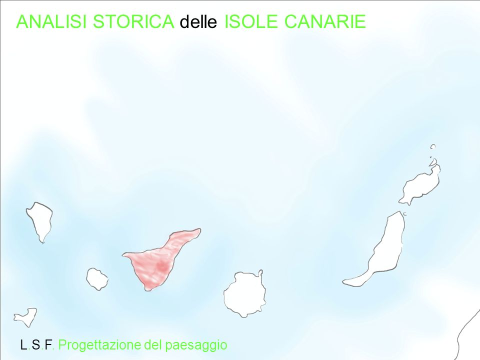 ANALISI STORICA delle ISOLE CANARIE