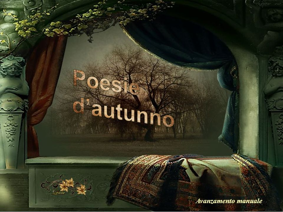 Poesie d'autunno Avanzamento manuale