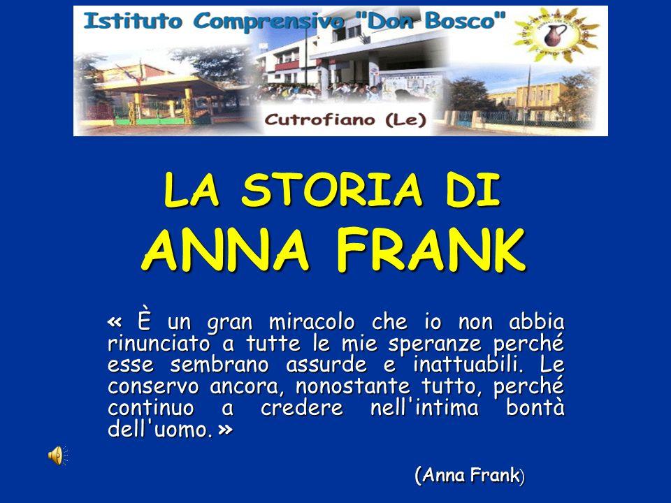 LA STORIA DI ANNA FRANK