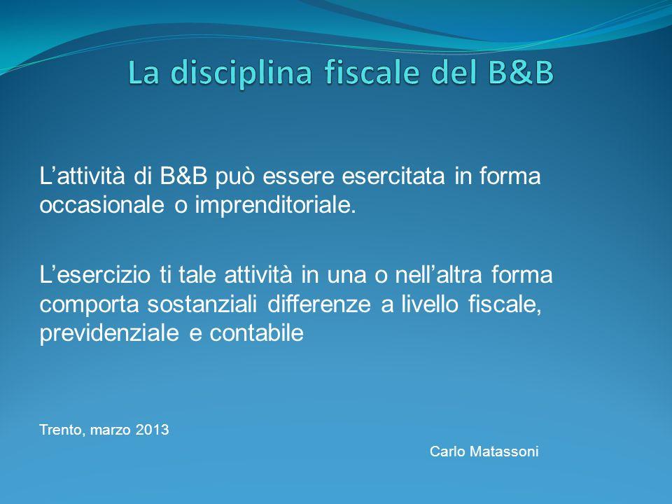 La disciplina fiscale del B&B