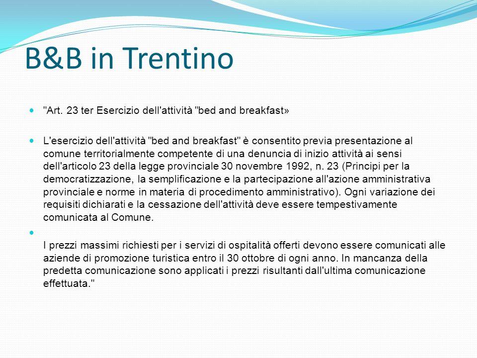 B&B in Trentino Art. 23 ter Esercizio dell attività bed and breakfast»