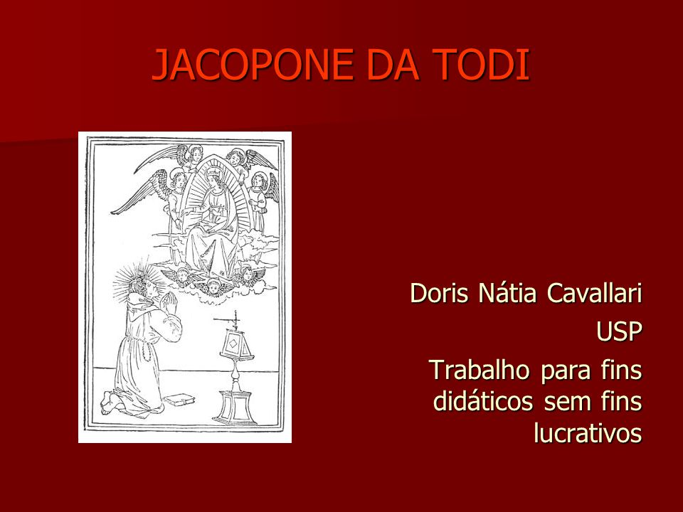 JACOPONE DA TODI Doris Nátia Cavallari USP