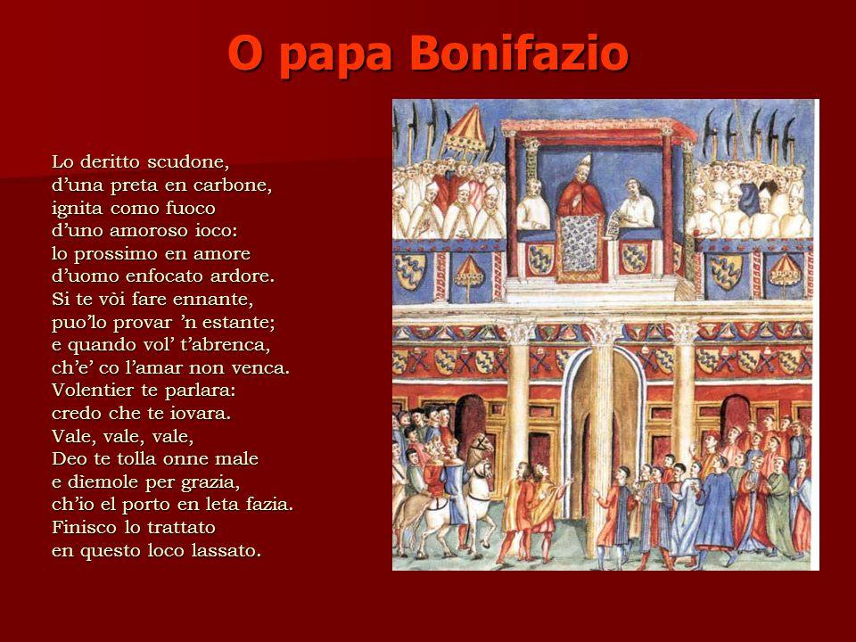 O papa Bonifazio Lo deritto scudone, d'una preta en carbone,