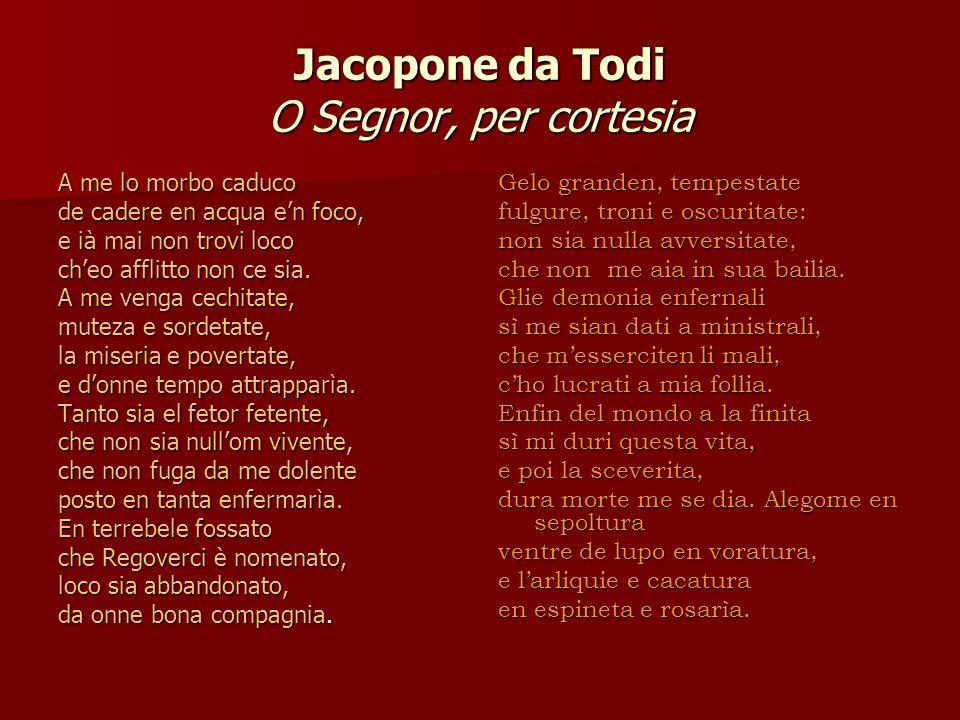 Jacopone da Todi O Segnor, per cortesia