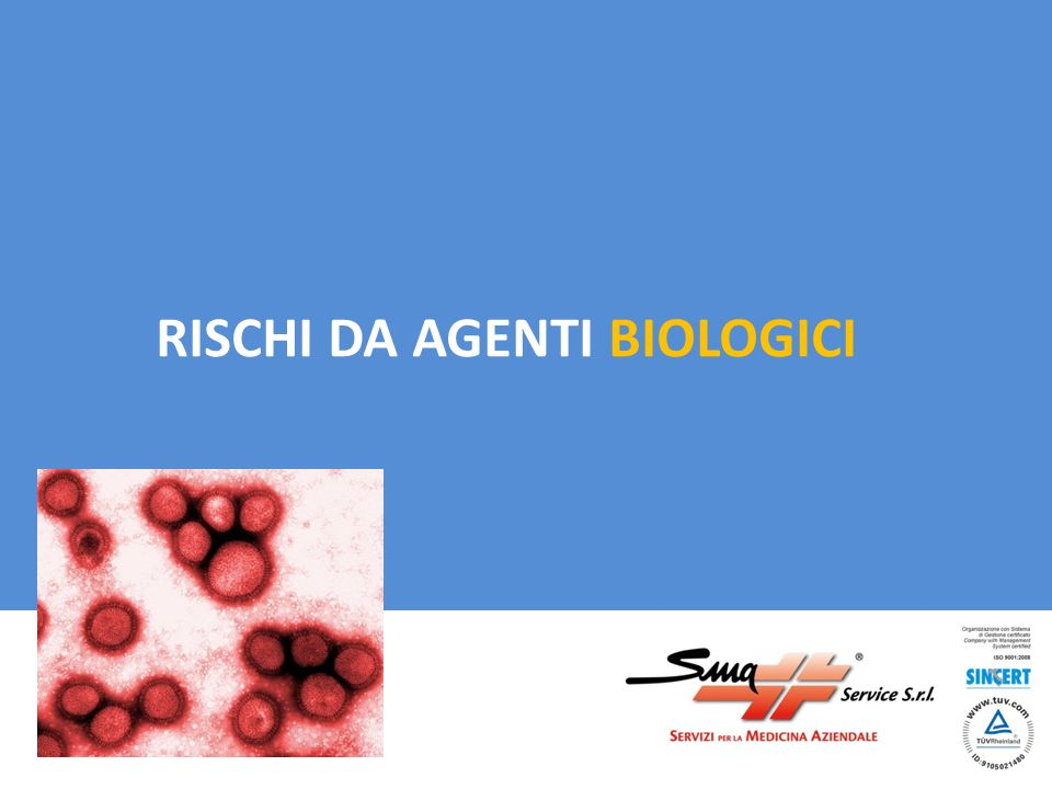 RISCHI DA AGENTI BIOLOGICI
