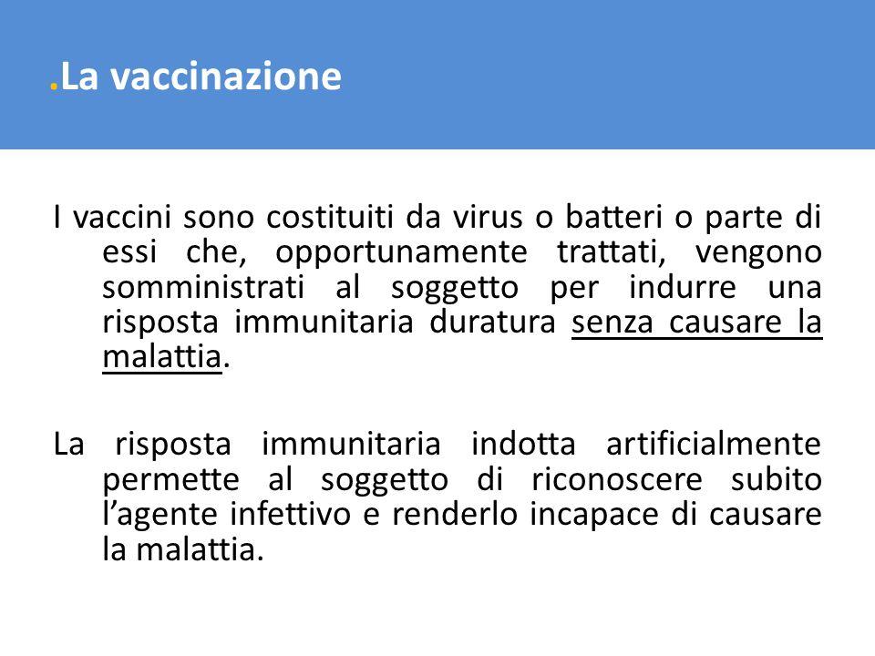 .La vaccinazione