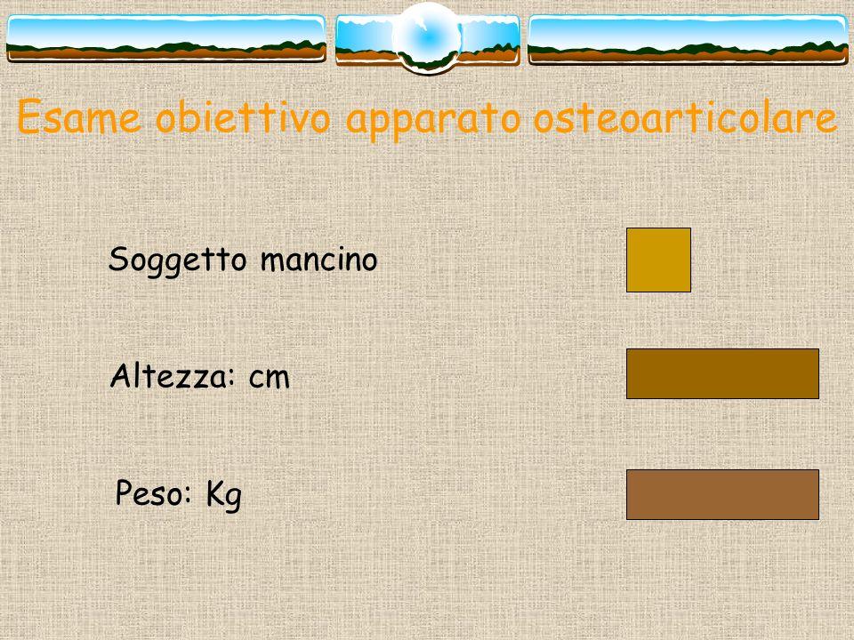 Esame obiettivo apparato osteoarticolare