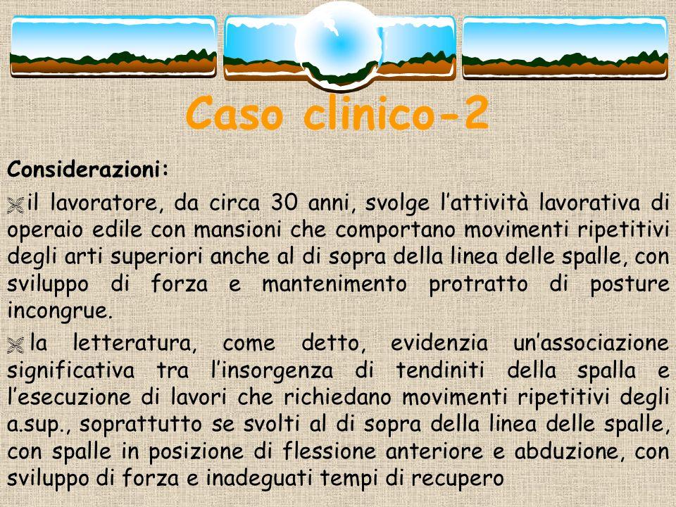 Caso clinico-2 Considerazioni: