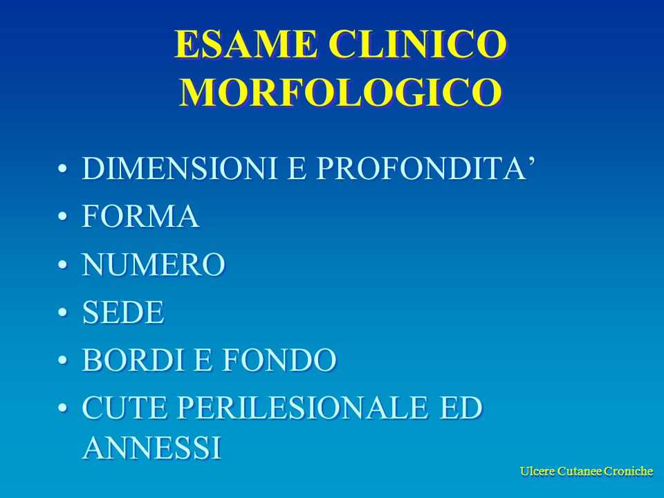 ESAME CLINICO MORFOLOGICO