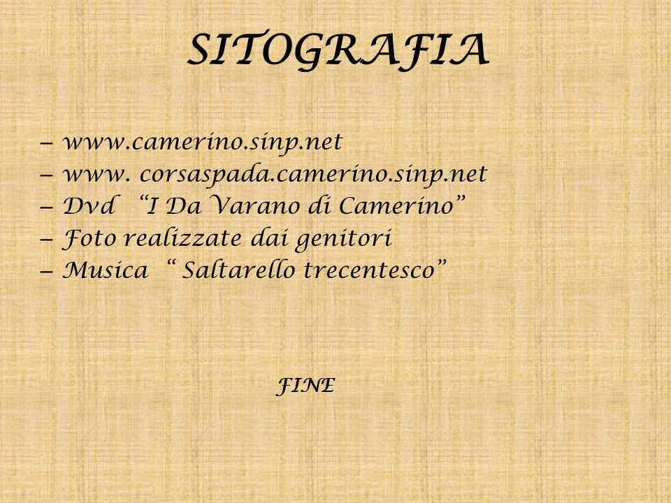 SITOGRAFIA www.camerino.sinp.net www. corsaspada.camerino.sinp.net