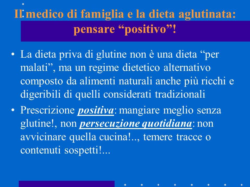Il medico di famiglia e la dieta aglutinata: pensare positivo !