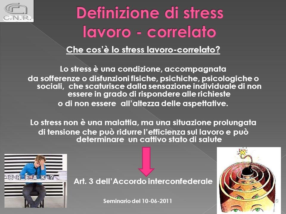 Definizione di stress lavoro - correlato