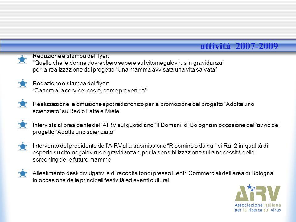 attività 2007-2009 Redazione e stampa del flyer: