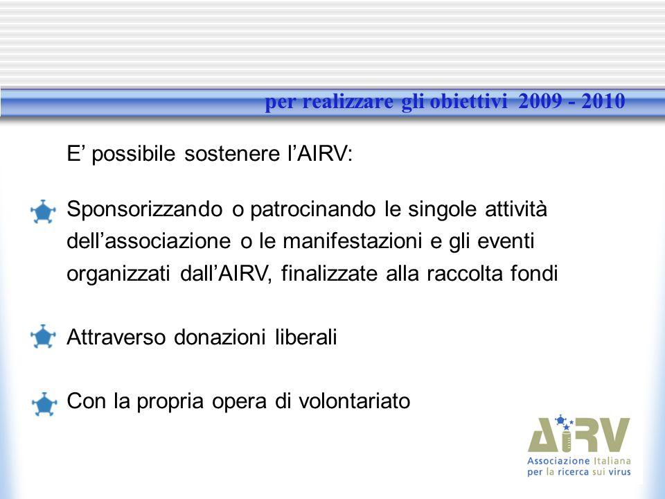 per realizzare gli obiettivi 2009 - 2010