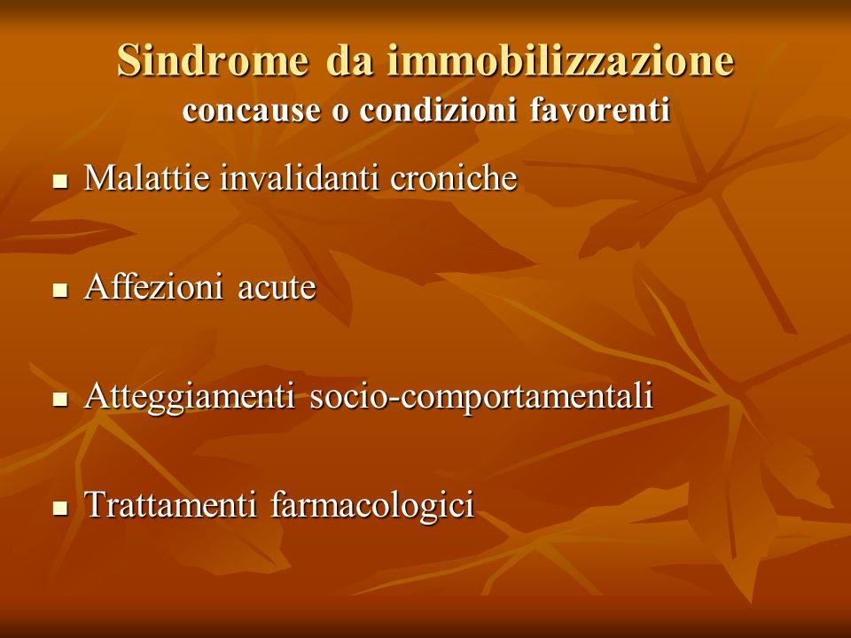 Sindrome da immobilizzazione concause o condizioni favorenti