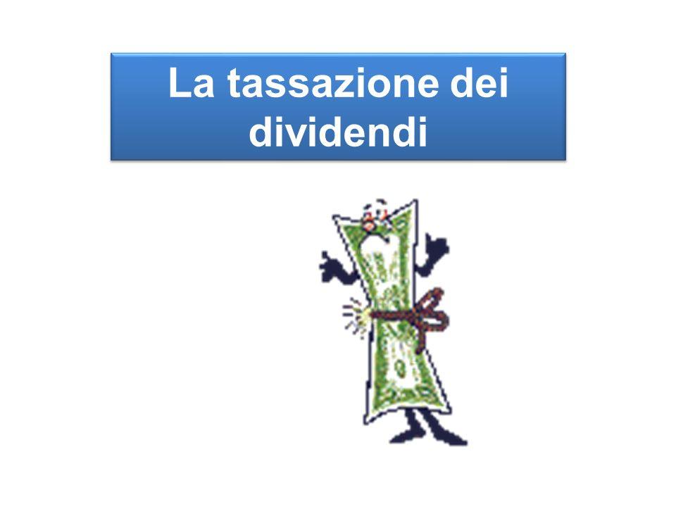 La tassazione dei dividendi