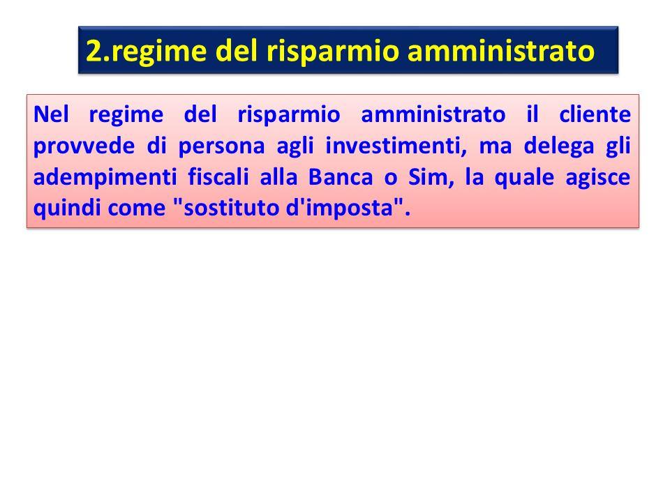 2.regime del risparmio amministrato