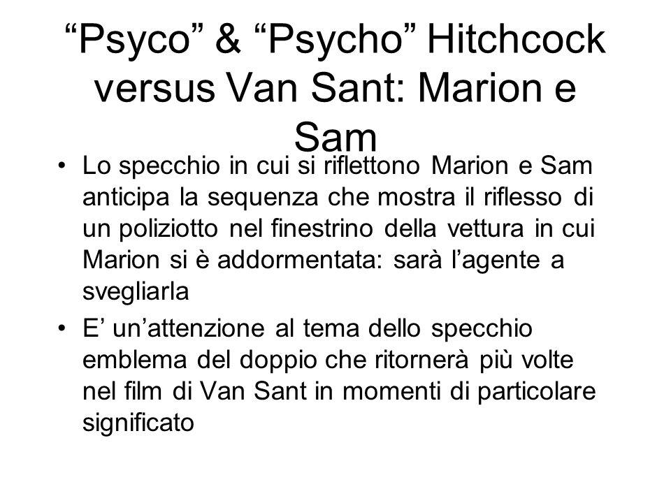 Psyco & Psycho Hitchcock versus Van Sant: Marion e Sam